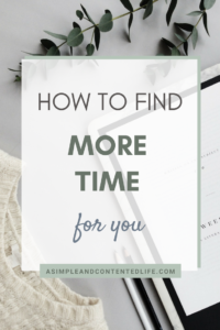 How to Find More Time for You