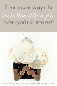 If you're an introvert and you struggle with socalising during the holiday season, these five strategies will have you socialising like a pro.