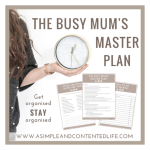 Staying organised (and sane) when you're a busy mum, the busy mum's master plan