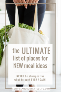 Finding inspiration for new meal ideas can be hard work. But not when you use these 10 places! Find out what they are and how they can help you come up with a list of meals that'll last you weeks in this post.