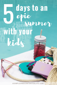 No idea of what to do with your kids this summer? From creating a summer schedule to what you put on your summer bucket list, this post has you covered!