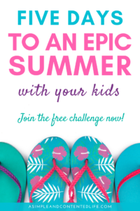 Looking for Fun Things to Do this Summer? Join my FREE 5-Days to an Epic Summer Challenge!