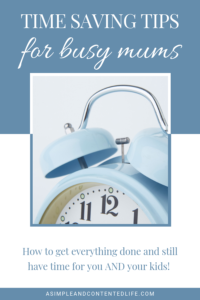 The BEST time-saving tips for busy mums
