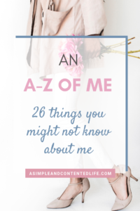 INSIDE: Want to get to know yourself better? An A-Z of me is a great way to do it! In this post, I'm sharing the A-Z of me and why I think you should do it too. Includes a FREE printable you to download. Find out how to get your hands on a copy at the bottom of the post. #personalgrowth #journaling #journalingprompts #intentionalliving #freeprintable #asimpleandcontentedlife