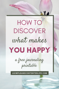 What Makes You Happy? Not Sure? Here's How to Find Out!