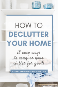 How to Win at Decluttering   18 Ways to Conquer Your Clutter for Good