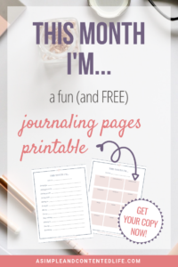 INSIDE: A fun journaling pages printable to record what you're up to and how you're feeling every month. Discover how you're spending your time and what's lighting you up with this fun journaling exercise. Includes two designs for you to download so your kids can do it too!