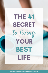 Wish you were living your best life but have no idea how to make it happen? It's not as hard as you might think. It's actually pretty simple to improve your life and live your best life. Find out what the secret to living your best life is in this post.