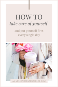 Finding ways to take care of yourself is one thing but if you're going to make your self-care become a habit, you need to put yourself first every single day. In this post, you'll find three simple ways to make yourself a priority and practice self-love on a daily basis that you can do right away.