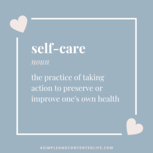 Image of a quote showing the definition of self-care for the blog post Super Simple Ways to Treat Yourself