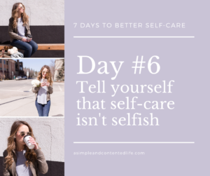 Blog post banner for the self-care challenge: Tell yourself that self-care isn't selfish
