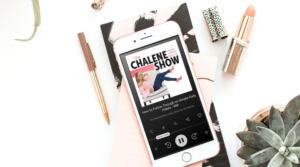Image of an iPhone playing the podcast The Chalene Show for the blog post How to develop good habits