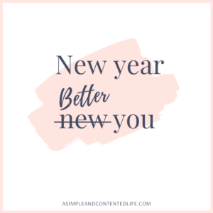 "Image of a quote that reads ""New year, better you"" for the blog post Become a Better You in 2020"