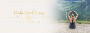 Image of the website header of the site Higher Level Living for the blog post Take control of your life with this week's favourite finds.