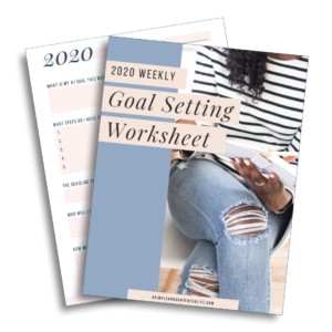 Image of my weekly goal setting worksheet for the blog post Become a Better You in 2020