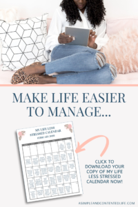 Make life less stressful and more enjoyable, conquer your to do list, be more productive and spend more time with family with my Life LESS Stressed calendar. With daily prompts to help you make life easier to manage, sign up to download your copy now. PLUS, once you've downloaded it, I'll send you a brand-new one every month for FREE!