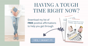 Positive Affirmations for Tough Times Printable for the 30-Day Marriage Challenge