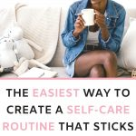 Want to create a self care routine but don't know where to start? This 30 day self care challenge has plenty of self care ideas to help you take better care of yourself and make self care a habit. Easy self care ideas for mental health, personal growth, self love and to improve your wellbeing.