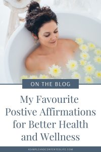 In this post, I'm sharing my favourite positive affirmations for health and wellness. Want to adopt more of a positive mindset towards your health and wellbeing? Why not give these positive affirmations a try. Practice self-love, increase your sense of self-worth, improve your body image and feel healthier and happier with the help of these positive affirmations.
