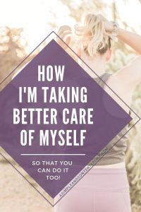 Do you wish you could take better care of yourself but don't know where to start? In this post – part three of my 7 Days to Better Self-Care series, you'll find 3 surprisingly easy ways to take better care of yourself that you can try right away. Practice self-care, fill your cup first and make your wellbeing a priority.