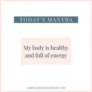 Positive affirmation for health and wellness: My body is healthy and full of energy.