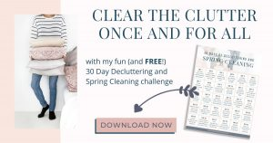 Download the cheatsheet that goes with this decluttering challenge