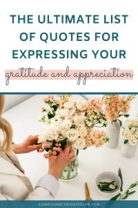 Want to show thanks or appreciation but don't know what to say? Want to feel more grateful and adopt more of a gratitude mindset? The quotes about gratitude and appreciation that I'm sharing in this post will help you to do just that. You'll find gratitude quotes for friends, gratitude quotes for work, gratitude quotes for kids and teachers and short gratitude quotes. Plus, my favourite gratitude quotes by celebrities.