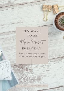 10 Ways to be More Present Every Day